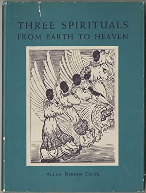 Three Spirituals from Earth to Heaven