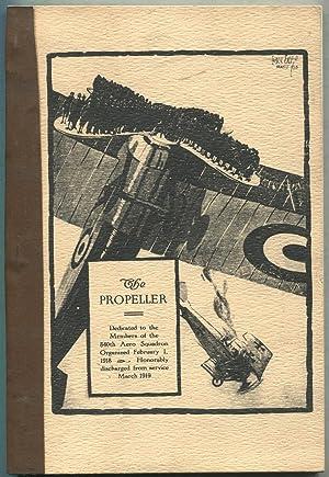 The Propeller: Dedicated to the Members of: LOUSER, Herman W.,
