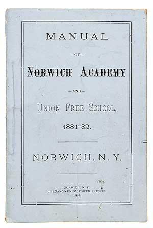 Manual of Norwich Academy and Union Free School 1881-82