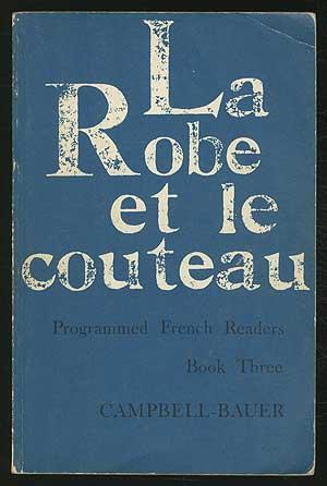 La Robe et le Couteau - Programmed: CAMPBELL, Hugh &