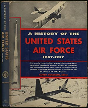 A History Of The United States Air: GOLDBERG, Alfred, edited