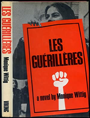 The Guerilleres: WITTIG, Monique