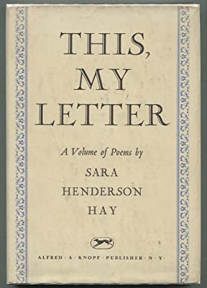 This, My Letter: HAY, Sara Henderson