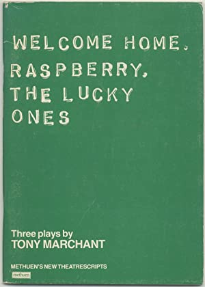 Welcome Home, Raspberry, The Lucky Ones: MARCHANT, Tony