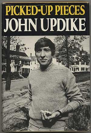 Picked-Up Pieces: UPDIKE, John