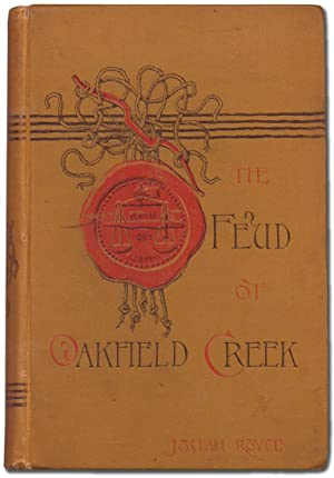 The Feud of Oakfield Creek: A Novel of California Life