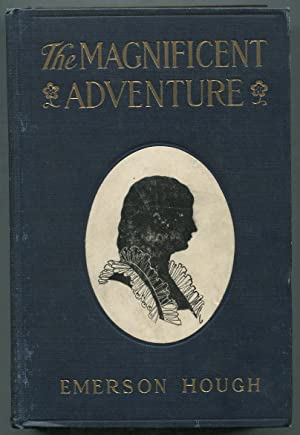 The Magnificent Adventure: HOUGH, Emerson