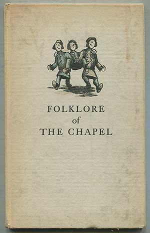 Folklore of the Chapel: THOMPSON, Lawrence S.
