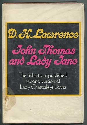 John Thomas and Lady Jane (The Second: LAWRENCE, D.H.