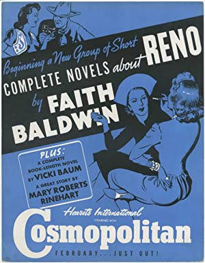(Broadside): Cosmopolitan. Beginning a New Group of Short Novels about Reno by Faith Baldwin. Plu...