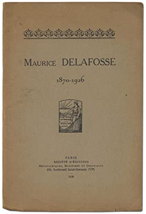 Maurice Delafosse 1870-1926