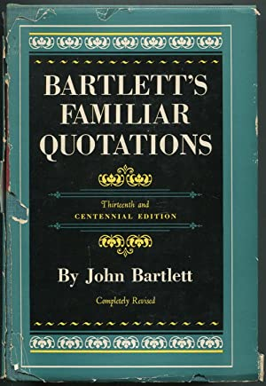 Bartlett's Familiar Quotations: BARTLETT, John