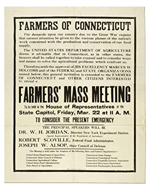 [Broadside]: Farmers of Connecticut: The demands upon our community due to the Great War. Farmers...
