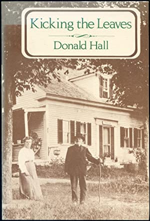 Kicking the Leaves: HALL, Donald