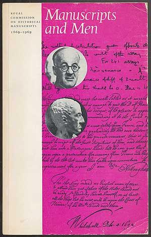 Manuscripts and Men: An exhibition of manuscripts,