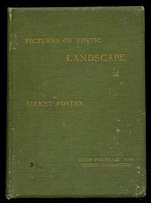 Pictures of Rustic Landscape With Passages in: FOSTER, Birkey