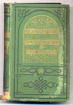 Jacob Faithful; or, the Adventures of a: MARRYATT, Captain