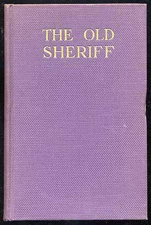 The Old Sheriff and Other True Tales: HANCHETT, Lafayette