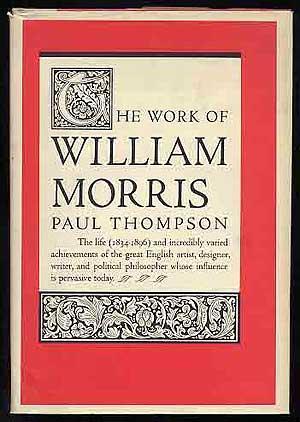The Work of William Morris: THOMPSON, Paul