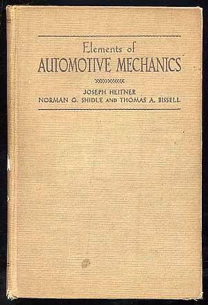 Elements of Automotive Mechanics: HEITNER, Joseph