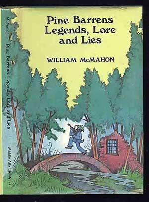 Pine Barrens Legends, Lore and Lies: MACMAHON, William