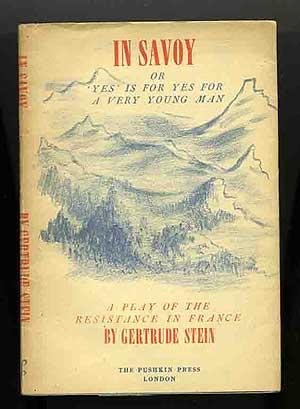 In Savoy or 'Yes' is for Yes: STEIN, Gertrude