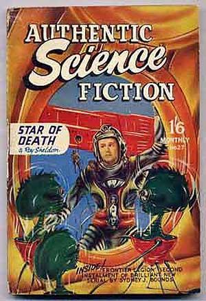 Authentic Science Fiction: Number Twenty-Seven: CAMPBELL, H. J.