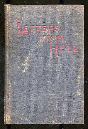 Letters From Hell: Given in English: L. W. J.