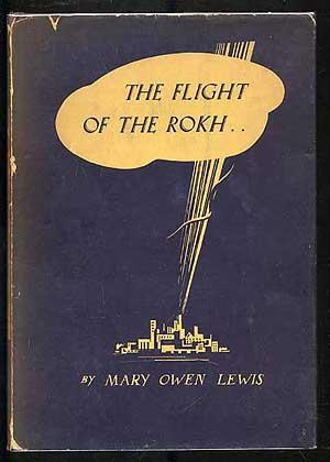 Flight of the Rokh: LEWIS, Mary Owen