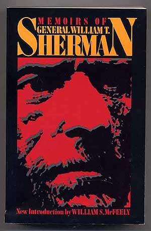 Memoirs of General William T. Sherman: Two: SHERMAN, General William