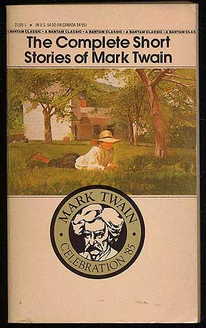 The Complete Short Stories of Mark Twain: TWAIN, Mark (Edited