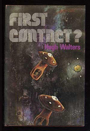 First Contact: WALTERS, Hugh