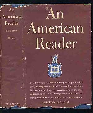 An American Reader: A Centennial Collection of American Writings Published Since 1838 of Unique V...