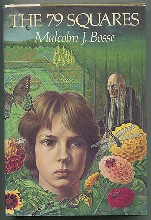 The 79 Squares: BOSSE, Malcolm J.