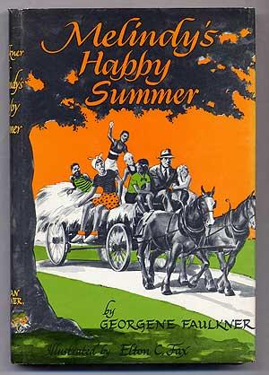 Melindy's Happy Summer: FAULKNER, Georgene