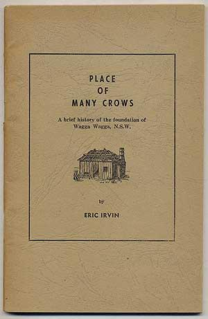 Place of Many Crows: A Brief History: IRVIN, Eric