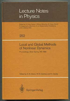 Lecture Notes in Physics: 252: Local and Global Methods of Nonlinear Dynamics: Proceedings of a ...