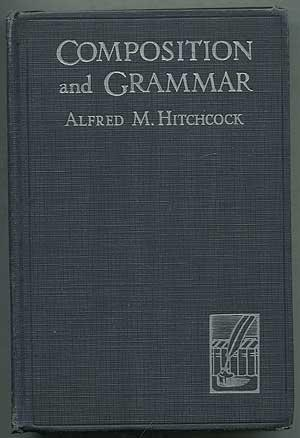 Composition and Grammar: HITCHCOCK, Alfred M.