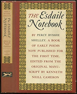 The Esdaile Notebook: A Volume of Early Poems: SHELLEY, Percy Bysshe