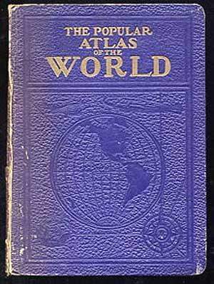 The Popular Atlas of the World: New,