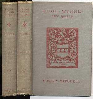 Hugh Wynne Free Quaker In Two Volumes: MITCHELL, S. Weir