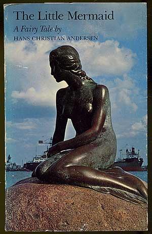 The Little Mermaid: A Fairy Tale: ANDERSEN, Hans Christian