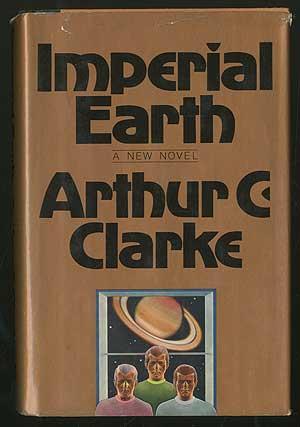 Imperial Earth: CLARKE, Arthur C.