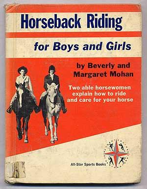 Horseback Riding for Boys and Girls: MOHAN, Beverly and