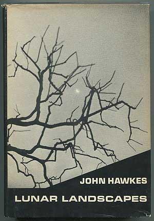 Lunar Landscapes: Stories & Short Novels 1949-1963: HAWKES, John