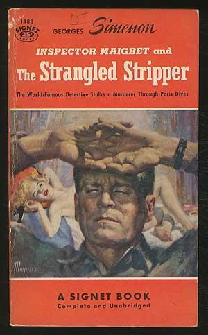 Inspector Maigret and The Strangled Stripper: SIMENON, Georges