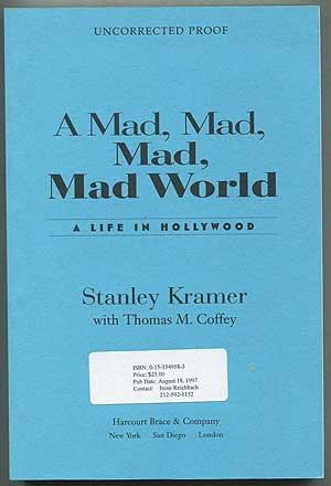 A Mad, Mad, Mad, Mad World: A: KRAMER, Stanley with