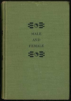 Male and Female: A Study of the: MEAD, Margaret