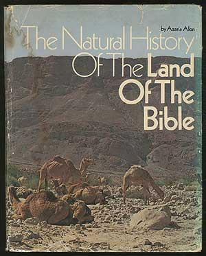 The Natural History of the Land of: ALON, Azaria