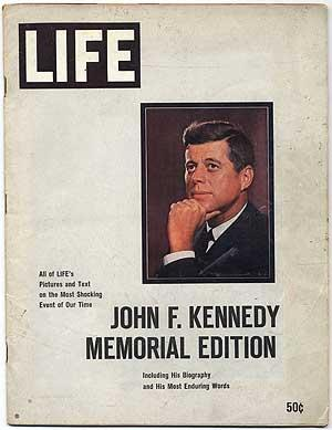 Life: John F. Kennedy Memorial Edition: HUNT, George P.,